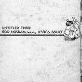 Untitled Three by odd nosdam