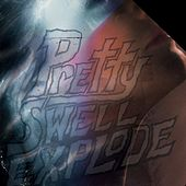 Pretty Swell Explode von Various Artists