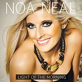 Light of the Morning by Noa Neal