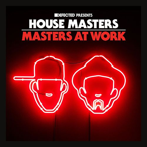 Defected Presents House Masters - Masters At Work Mixtape by Masters at Work