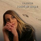 Nostri Per Sempre by Valentina