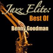 Jazz Elite: Best Of Benny Goodman by Benny Goodman