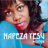 Napeza Yesu by Esther
