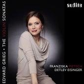 Grieg: The Violin Sonatas by Franziska Pietsch