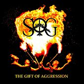The Gift of Aggression by S.O.G.