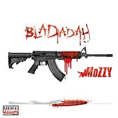 Bladadah by Mozzy