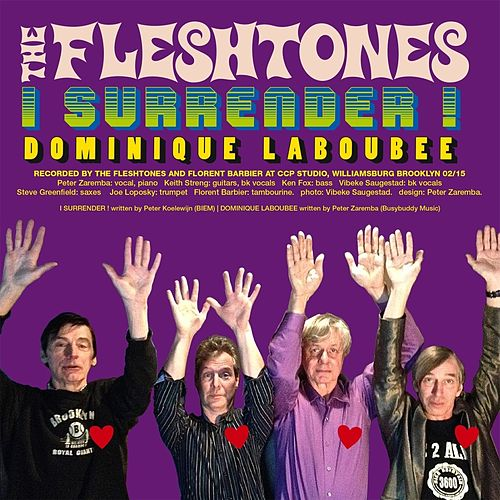 I Surrender! by The Fleshtones