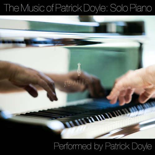The Music Of Patrick Doyle: Solo Piano by Patrick Doyle