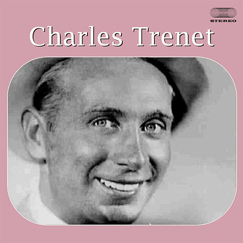 The Best of Charles Trenet by Charles Trenet