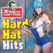 30 Hard Hat Hits by Larry Pierce 2 CD Set by Larry Pierce