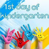 1st Day of Kindergarten by Various Artists
