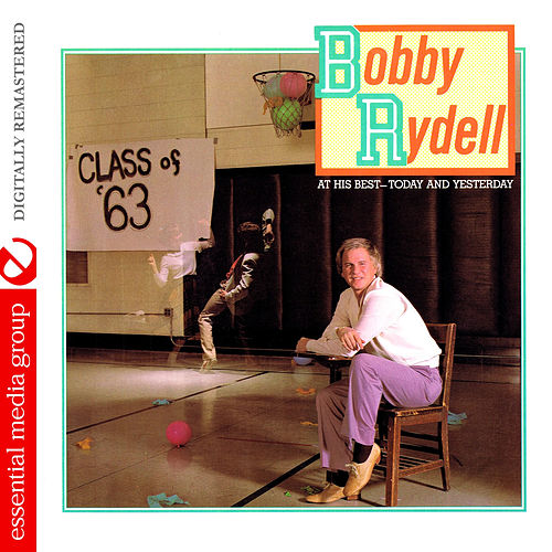 At His Best - Today and Yesterday (Digitally Remastered) by Bobby Rydell