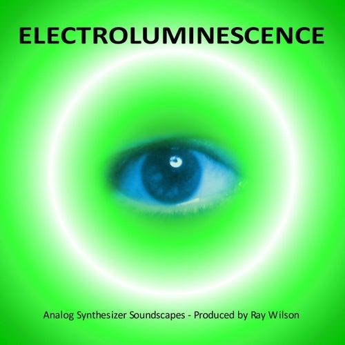 Electroluminescence by Ray Wilson