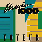 Voyeur by Ursula 1000