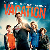 Vacation: Original Motion Picture Soundtrack by Various Artists