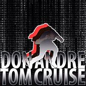 Tom Cruise - Single by Don Andre