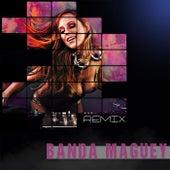Banda Maguey Remix by Banda Maguey