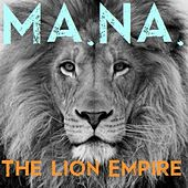 The Lion Empire - Single by Mana