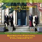 Bayreuth Carnaval 4 Violins by Bayreuth-Festival-Violinquartett