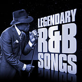 Legendary R&B Songs by Various Artists