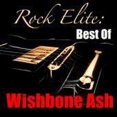 Rock Elite: Best Of Wishbone Ash by Wishbone Ash