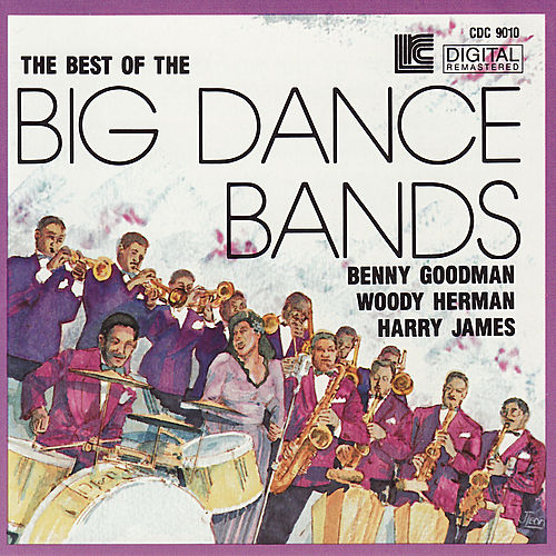 The Best of the Big Dance Bands by Various Artists