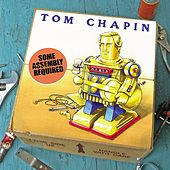 Some Assembly Required by Tom Chapin