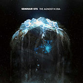 Seminar1sts - The Agnost1k Era von Various Artists