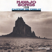 Navajo Songs from Canyon De Chelly by Various Artists
