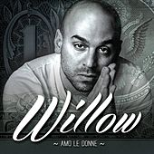Amo le donne by Willow