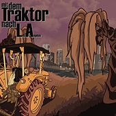 Mit dem Traktor nach L.A. by Various Artists