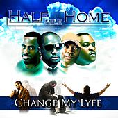 The Change My Lyfe Project 2010 by Half Mile Home