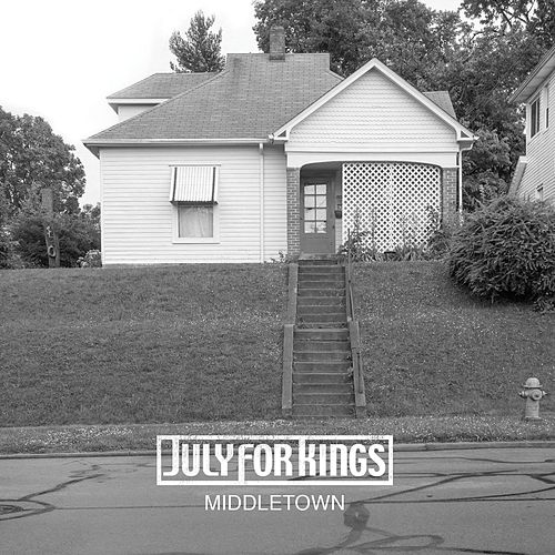 Middletown by July For Kings