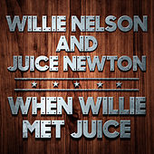 When Willie Met Juice by Various Artists