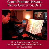 Handel: 6 Concertos for Organ and Orchestra, Op. 4 by Ulrik Spang-Hanssen