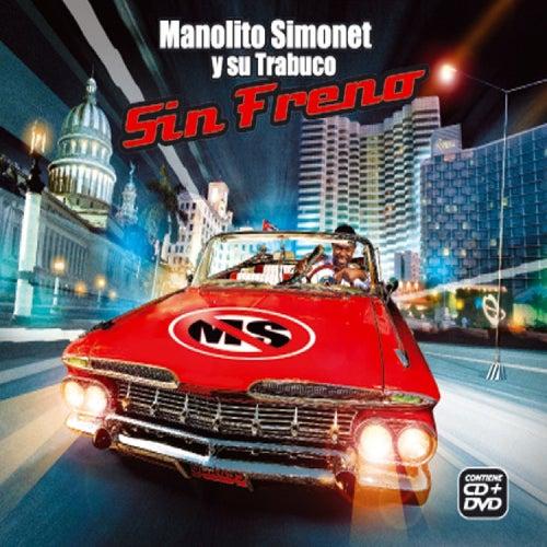 Sin Freno by Manolito Simonet Y Su Trabuco