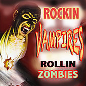 Rockin' Vampires Rollin' Zombies by Various Artists