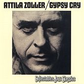 Gypsy Cry by Attila Zoller