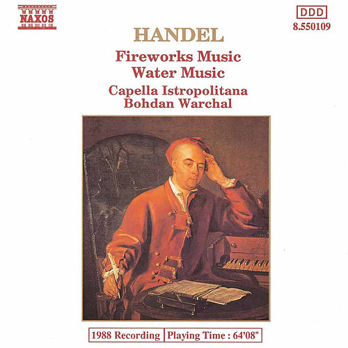 Fireworks Music / Water Music by George Frideric Handel