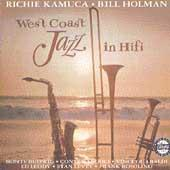 West Coast Jazz In Hi Fi by Richie Kamuca