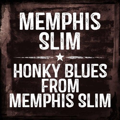 Honky Blues From Memphis Slim by Memphis Slim