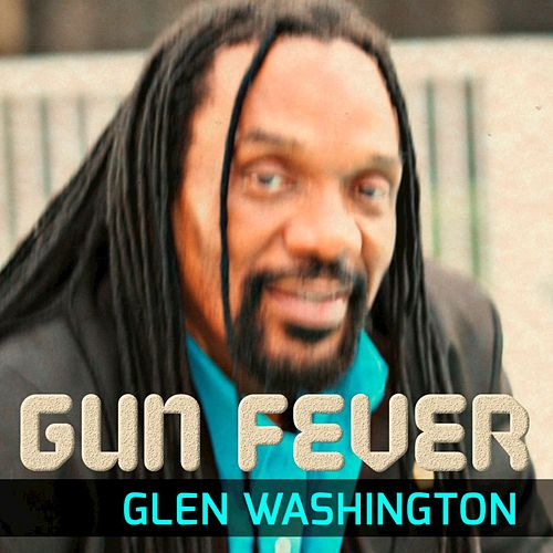 Glen Washington - Can't Live Without You