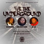 We The Undergound by Drastiko