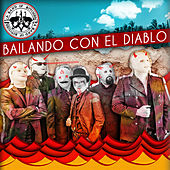 Bailando con el Diablo by A Band of Bitches