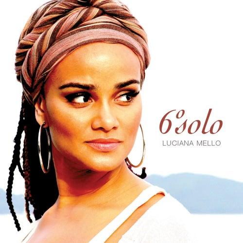 6º Solo by Luciana Mello
