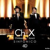 Sinfônico 40 Anos (Ao Vivo) by Chitãozinho & Xororó