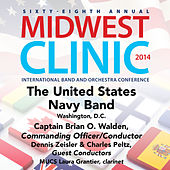 2014 Midwest Clinic: The United States Navy Band (Live) von Various Artists