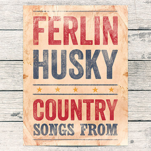 Country Songs From by Ferlin Husky