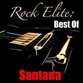 Rock Elite: Best Of Santana by Santana