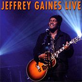 Jeffrey Gaines Live by Jeffrey Gaines